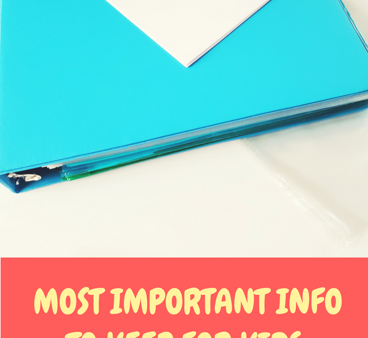 Most Important Information to Keep for Kids