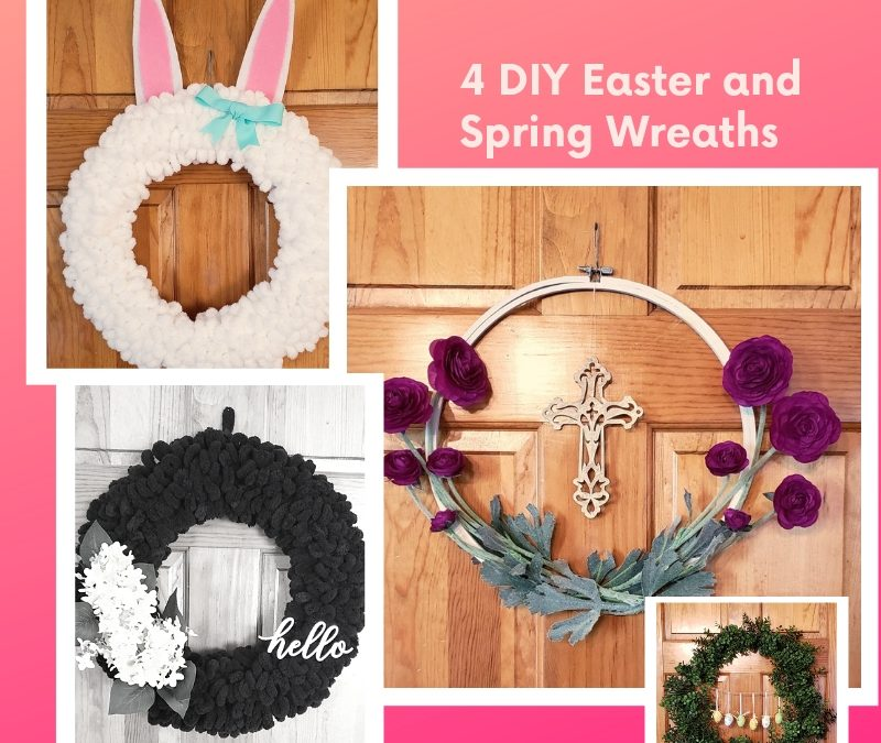 4 diy easter and spring wreaths