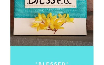 DIY Blessed Wood Sign